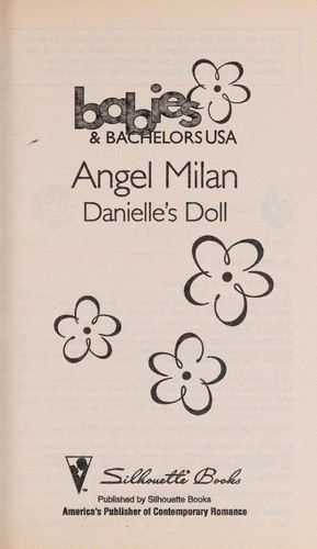 Danielle's Doll (Babies & Bachelors USA: New Mexico #31) by Angel Milan