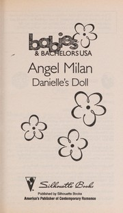 Cover of: Danielle's Doll (Babies & Bachelors USA: New Mexico #31) | Angel Milan