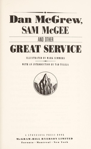 Dan McGrew, Sam McGee, and other great Service by Robert W. Service
