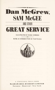 Cover of: Dan McGrew, Sam McGee, and other great Service | Robert W. Service