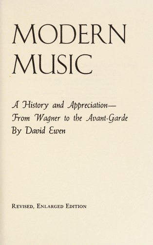 David Ewen introduces modern music by David Ewen