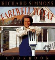 Cover of: Richard Simmons' farewell to fat cookbook