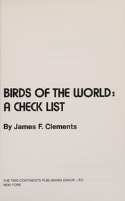Cover of: Birds of the world: a check list