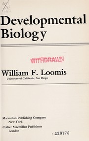 Cover of: Developmental biology | William F. Loomis