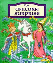 Cover of: The Unicorn Surprise | Inchworm Press
