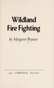Cover of: Wildland fire fighting