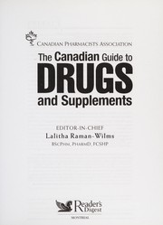 Cover of: The Canadian guide to drugs and supplements | Lalitha Raman-Wilms