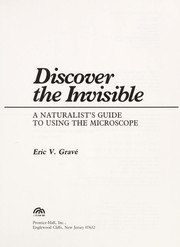 Cover of: Discover the invisible | Eric V. GraveМЃ