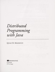 Cover of: Distributed programming with Java | Qusay H. Mahmoud