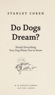 Cover of: Do dogs dream? | Stanley Coren