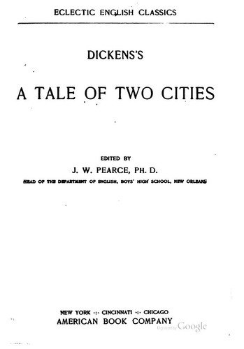 Dickens's A Tale of Two Cities by edited by J. W. Pearce.