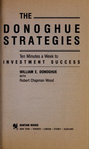 Cover of: The Donoghue strategies : ten minutes a week to investment success