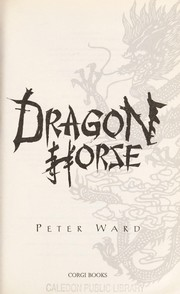 Cover of: Dragon horse | Ward, Peter