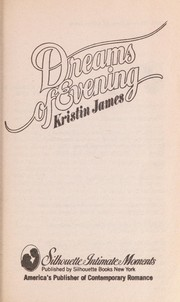 Cover of: Dreams of Evening (Silhouette Intimate Moments, 1)