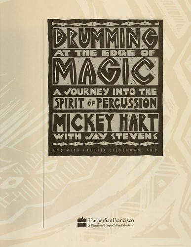 Drumming at the edge of magic by Mickey Hart