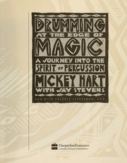 Cover of: Drumming at the edge of magic | Mickey Hart