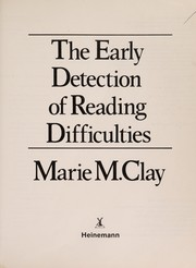 Cover of: The early detection of reading difficulties: a diagnostic survey with recovery procedures