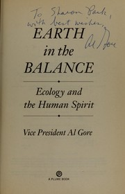 Cover of: Earth in the balance : ecology and the human spirit | Gore, Albert, 1948-