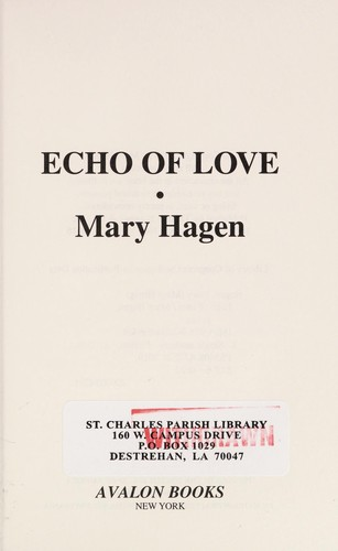 Echo of love by Mary Hagen
