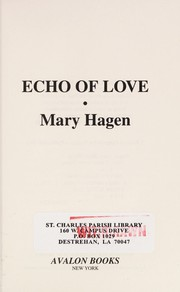 Cover of: Echo of love | Mary Hagen