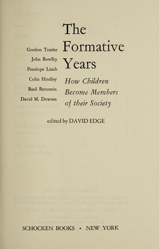 The Formative years by [by] Gordon Trasler [and others] Edited by David Edge.