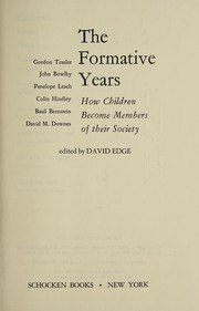 Cover of: The Formative years | [by] Gordon Trasler [and others] Edited by David Edge.