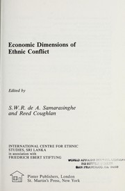 Cover of: Economic dimensions of ethnic conflict | edited by S.W.R. de A. Samarasinghe, and Reed Coughlan.
