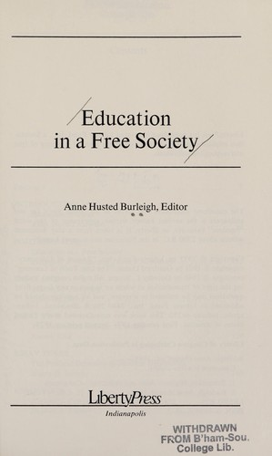 Education in a free society by Anne Husted Burleigh
