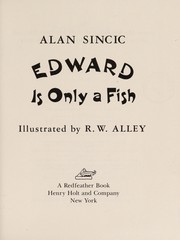 Cover of: Edward is only a fish