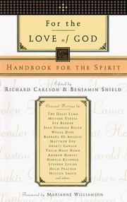 Cover of: For the Love of God | Richard Carlson