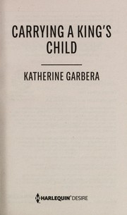 Cover of: Carrying a king's child | Katherine Garbera