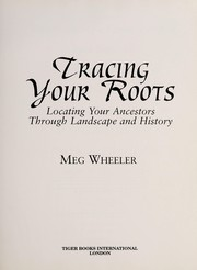 Cover of: Tracing your roots | Meg Wheeler