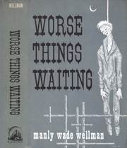 Cover of: Worse things waiting