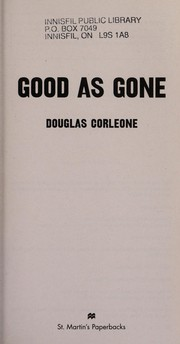 Cover of: Good as gone | Douglas Corleone