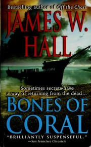 Cover of: Bones of Coral | James W. Hall