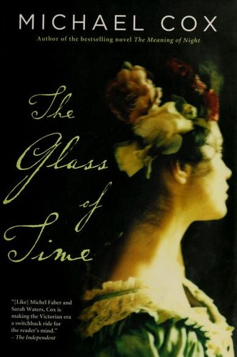 The glass of time by Cox, Michael