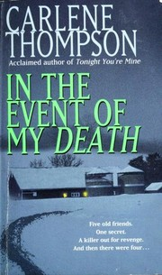 Cover of: In the Event of my Death | Carlene Thompson