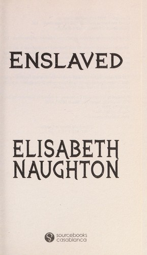 Enslaved by Elisabeth Naughton