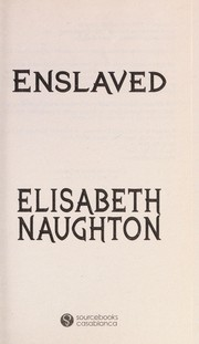 Cover of: Enslaved | Elisabeth Naughton