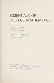 Cover of: Essentials of college mathematics | Zwier, Paul J.