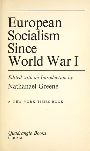 European socialism since World War I by Greene, Nathanael