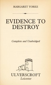 Cover of: Evidence to destroy