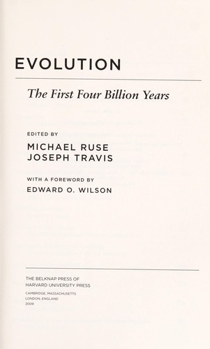 Evolution by edited by Michael Ruse, Joseph Travis ; with a foreword by Edward O. Wilson.