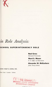 Cover of: Explorations in role analysis | Neal Gross