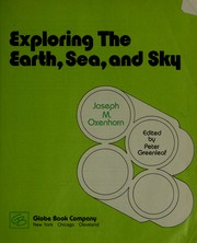 Cover of: Exploring the earth, sea, and sky