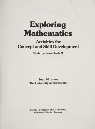 Exploring Mathematics by Jean M. Shaw