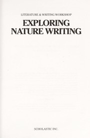 Cover of: Exploring Nature Writing (Literature & Writing Workshop) |