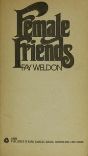 Cover of: Female friends | Fay Weldon