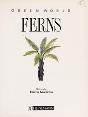 Cover of: Ferns World (Green World) | Wendy Madgwick, Theresa Greenaway
