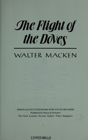 Cover of: The flight of the doves | Walter Macken